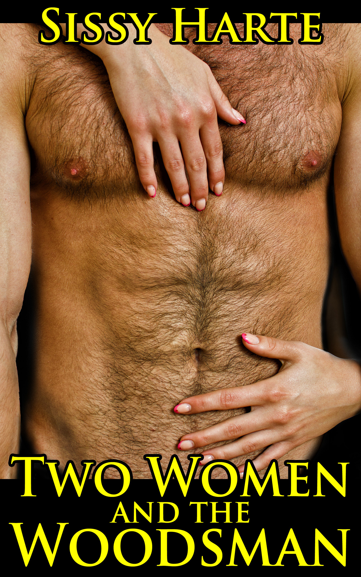 Sissy Harte - Two Women and the Woodsman