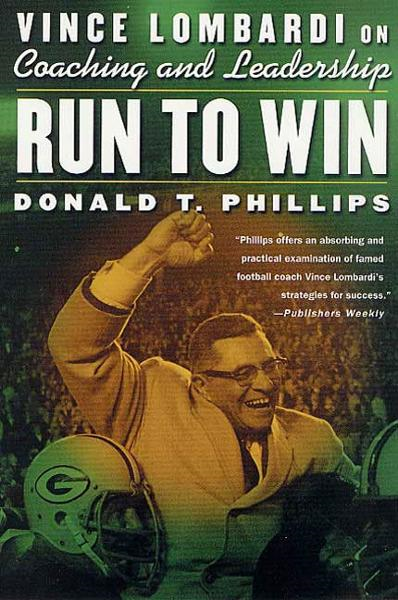 Run to Win By: Donald T. Phillips