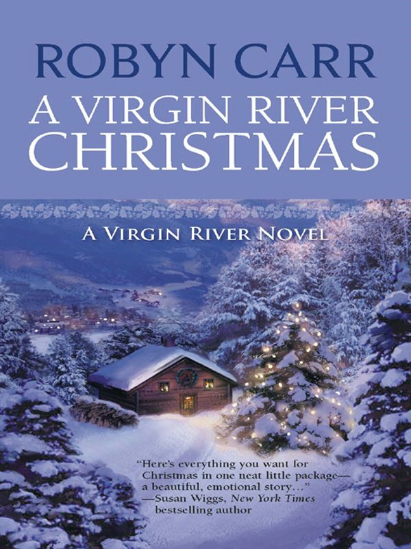 A Virgin River Christmas By: Robyn Carr