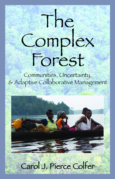 """The Complex Forest """"Communities,  Uncertainty,  and Adaptive Collaborative Management"""""""