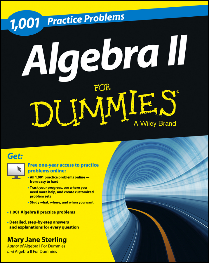 1001 Algebra II Practice Problems For Dummies