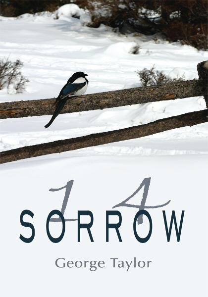 1 4 Sorrow By: George Taylor