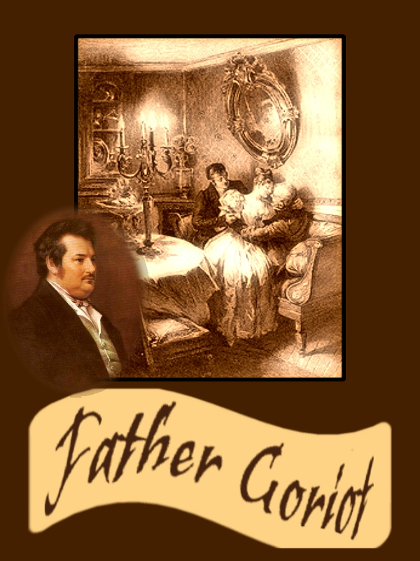Father Goriot (Le Père Goriot or Old Goriot) with FREE audiobook link+Active TOC