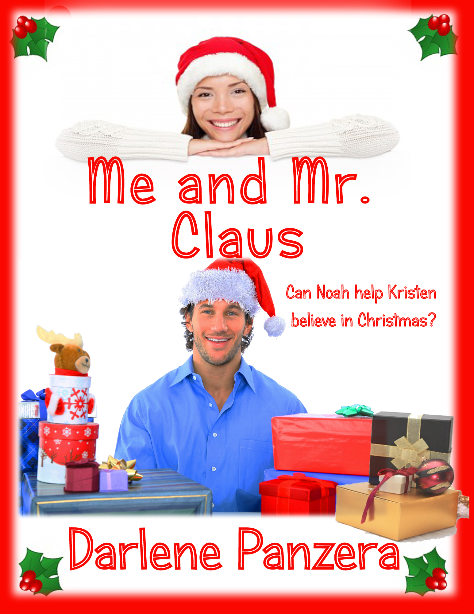 Me and Mr. Claus By: Darlene Panzera