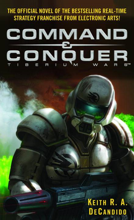 Command & Conquer (tm) By: Keith R.A. DeCandido