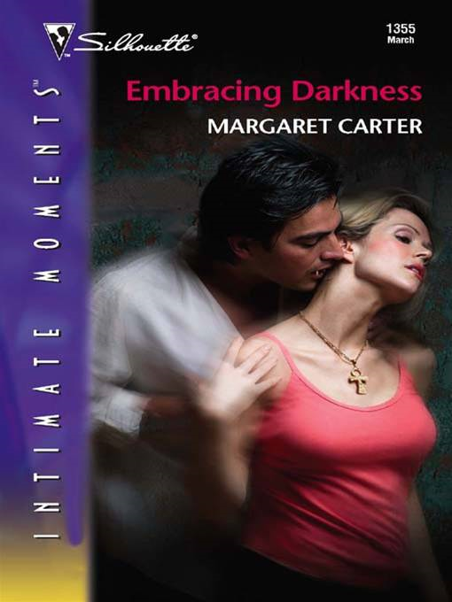 Embracing Darkness By: Margaret Carter