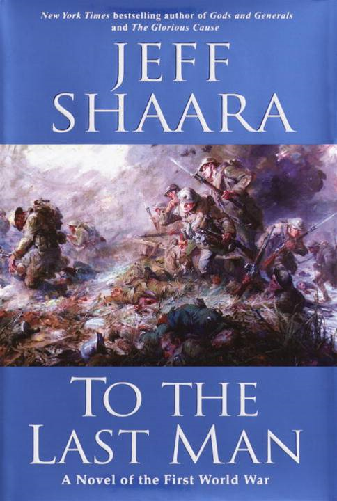 To the Last Man By: Jeff Shaara