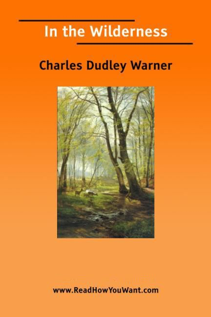 In The Wilderness By: Warner Charles Dudley