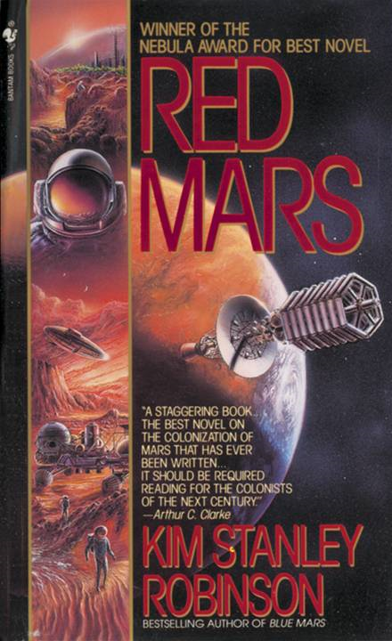 Red Mars By: Kim Stanley Robinson