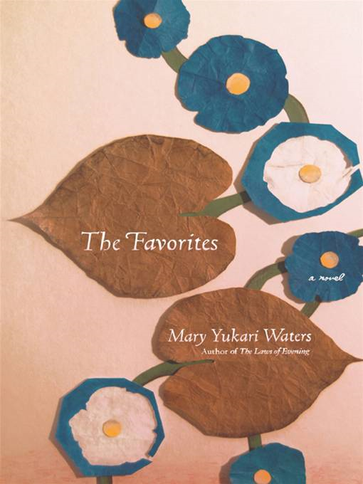 The Favorites By: Mary Yukari Waters