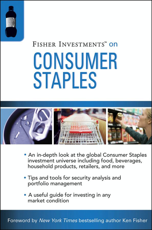 Fisher Investments on Consumer Staples By: Andrew Teufel,Fisher Investments,Michael Cannivet