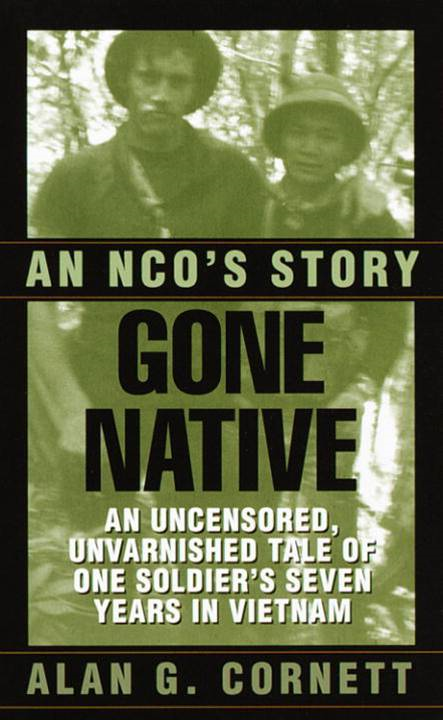 Gone Native By: Alan Cornett