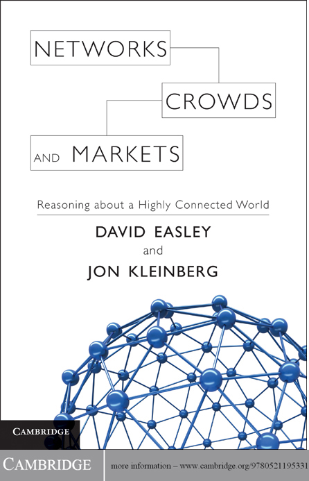 Networks,  Crowds,  and Markets Reasoning About a Highly Connected World