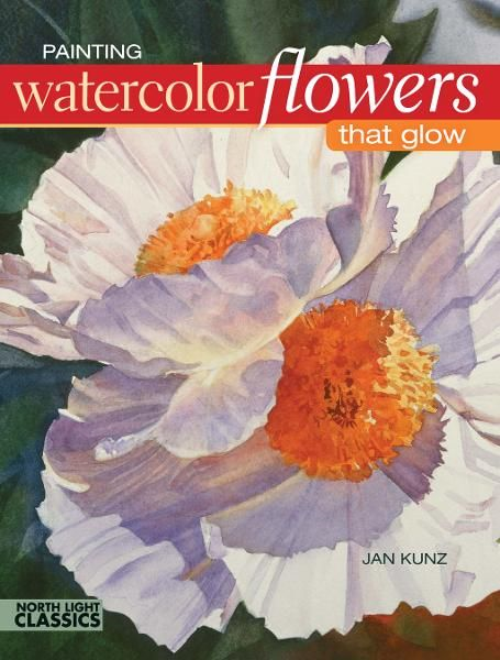 Painting Watercolor Flowers That Glow