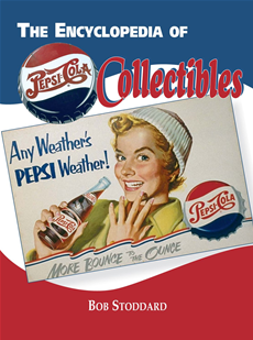 Encyclopedia of Pepsi-Cola Collectibles