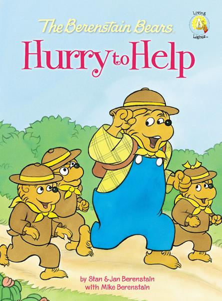 The Berenstain Bears Hurry to Help By: Stan and Jan   Berenstain w/ Mike Berenstain