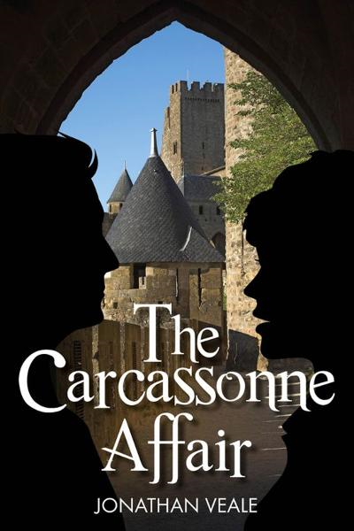The Carcassonne Affair: a fast-paced contemporary thriller laced with intrigue and humour