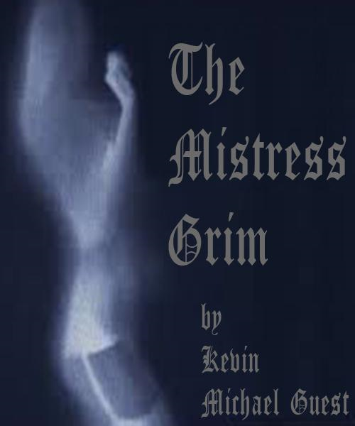 The Mistress Grim