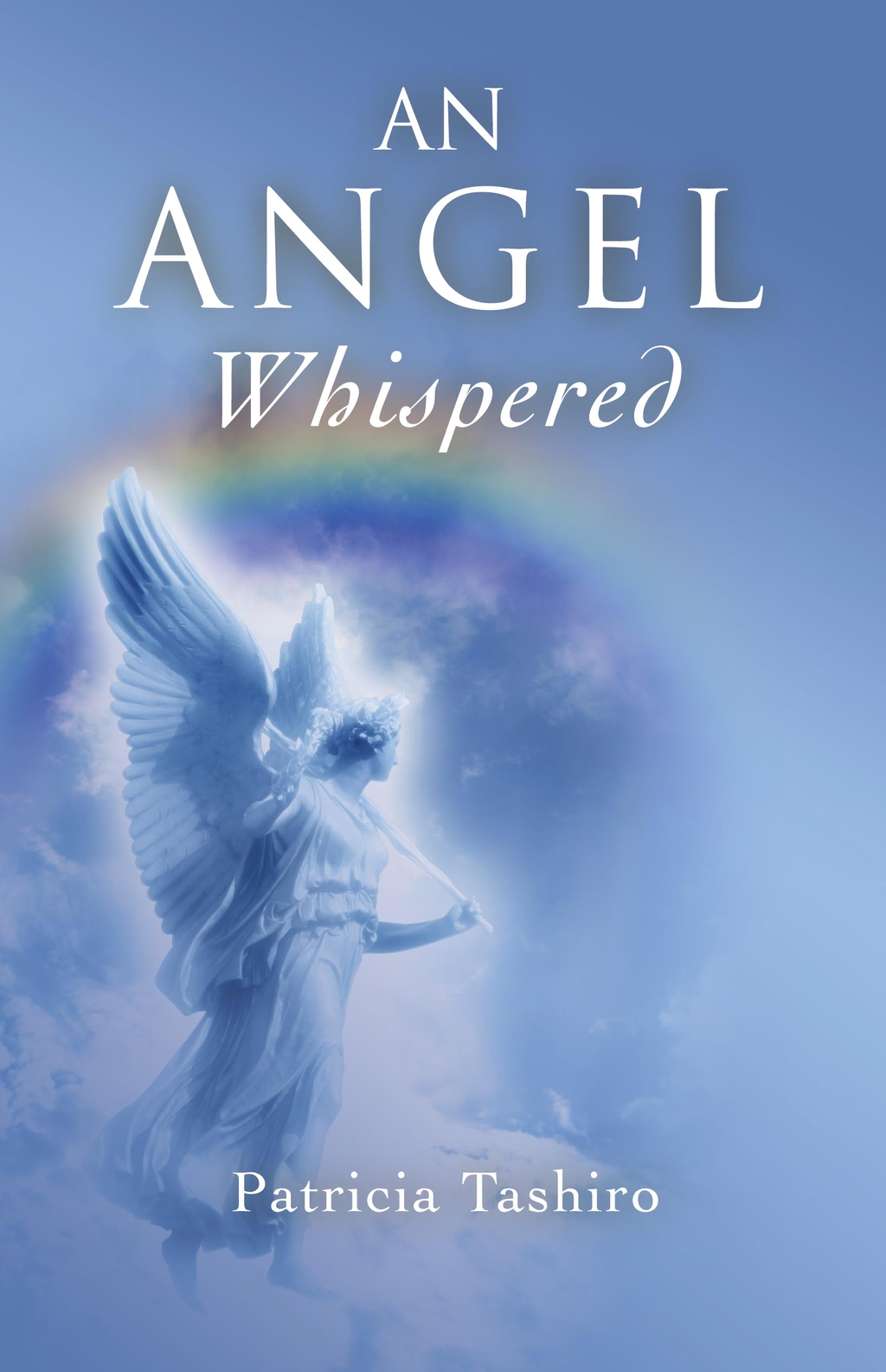 An Angel Whispered