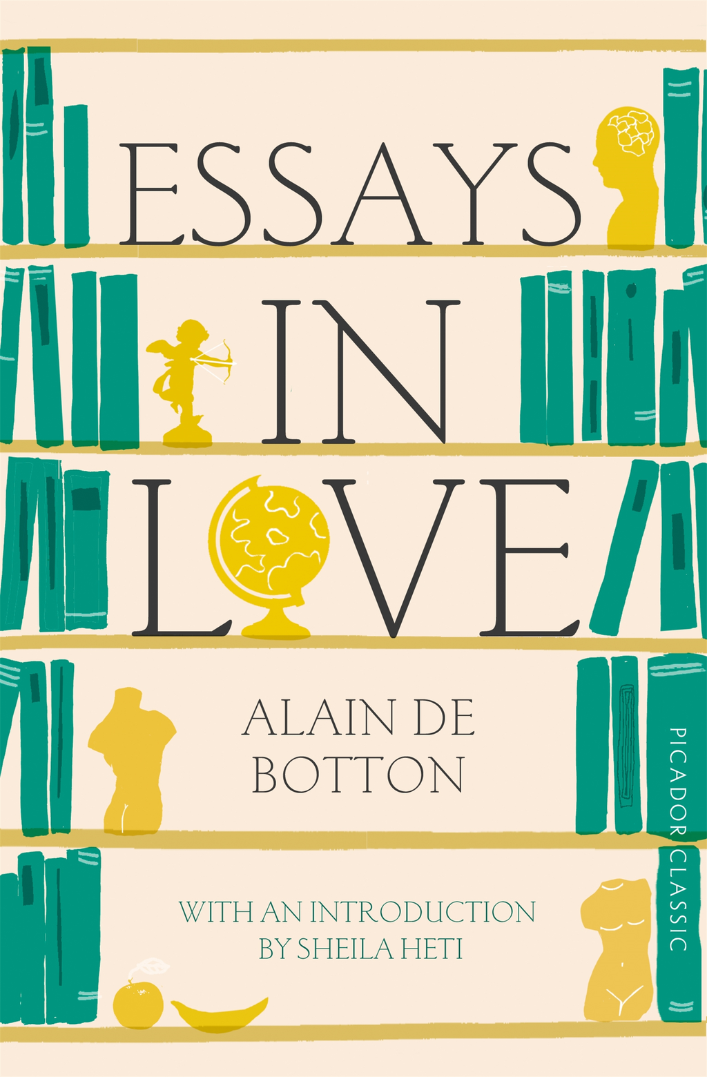 Essays In Love Picador Classic