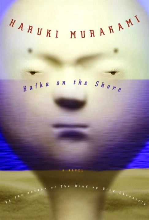 Kafka on the Shore By: Haruki Murakami
