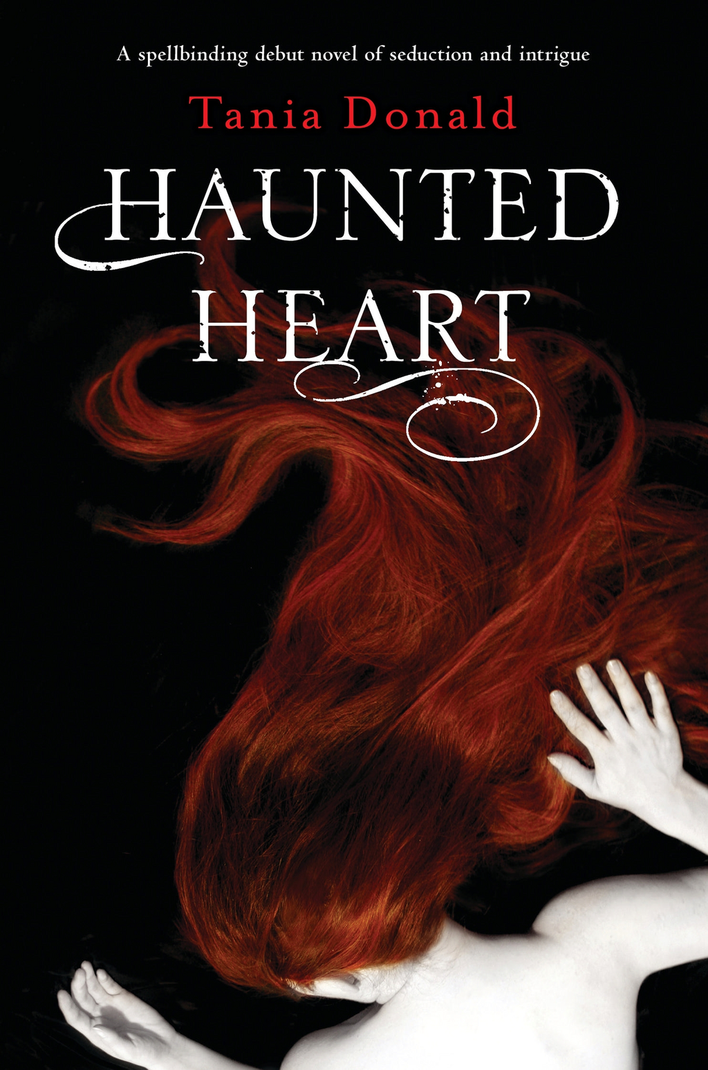 Haunted Heart By: Tania Donald