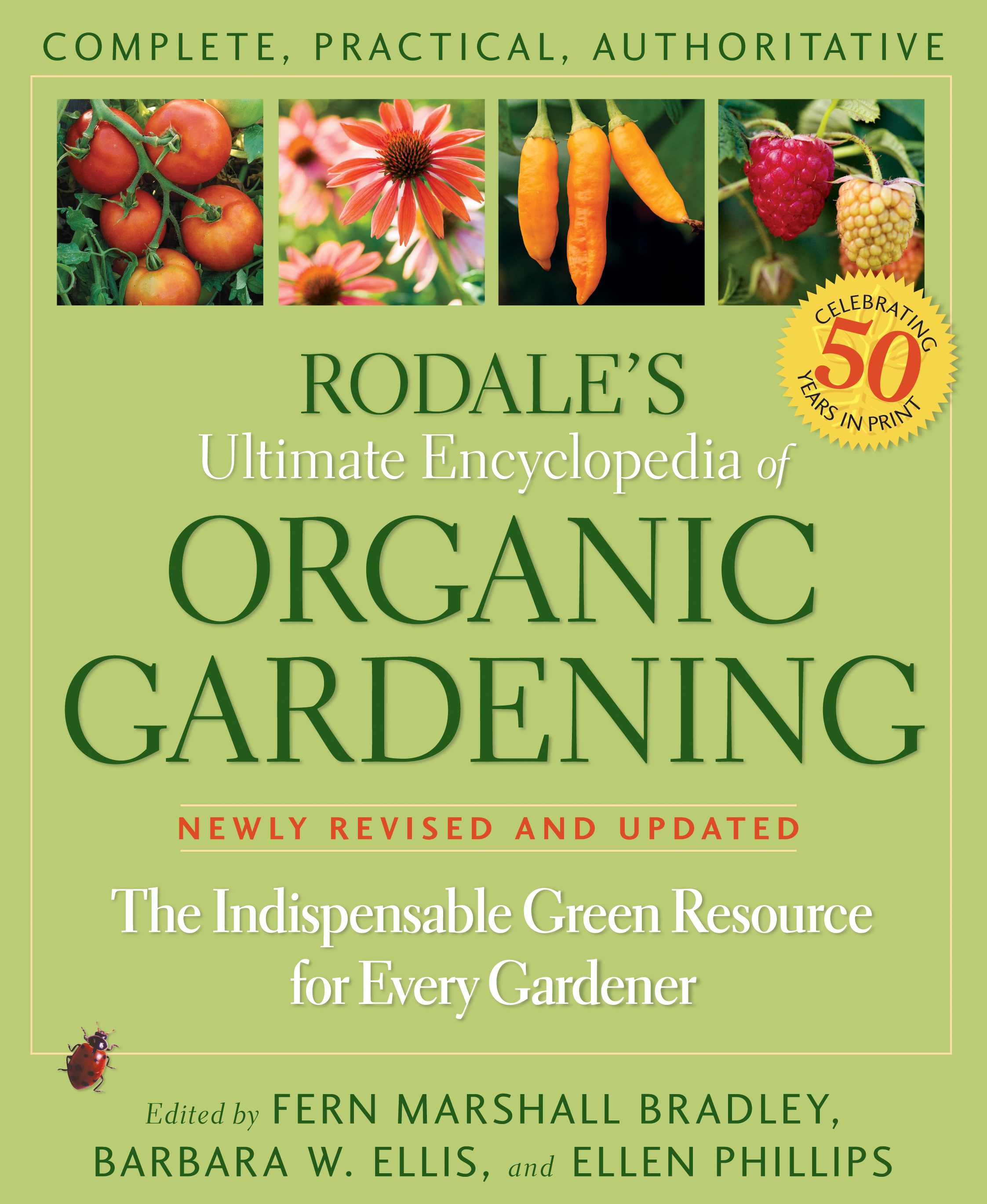 Rodale's Ultimate Encyclopiedia of Organic Gardening