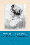 Anna Letitia Barbauld And Eighteenth-Century Visionary Poetics