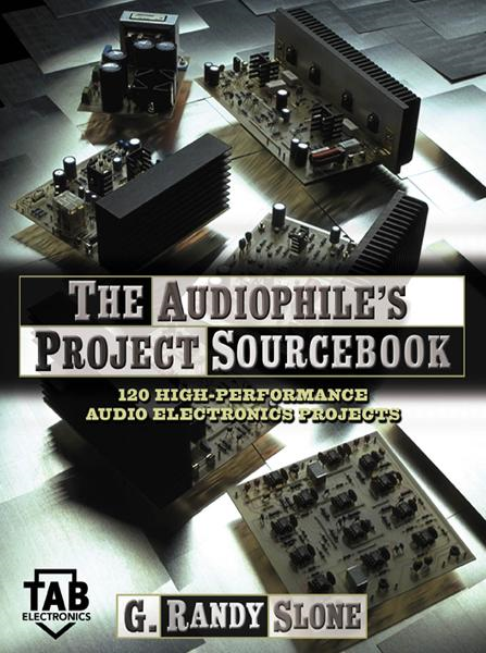 The Audiophile's Project Sourcebook: 120 High-Performance Audio Electronics Projects