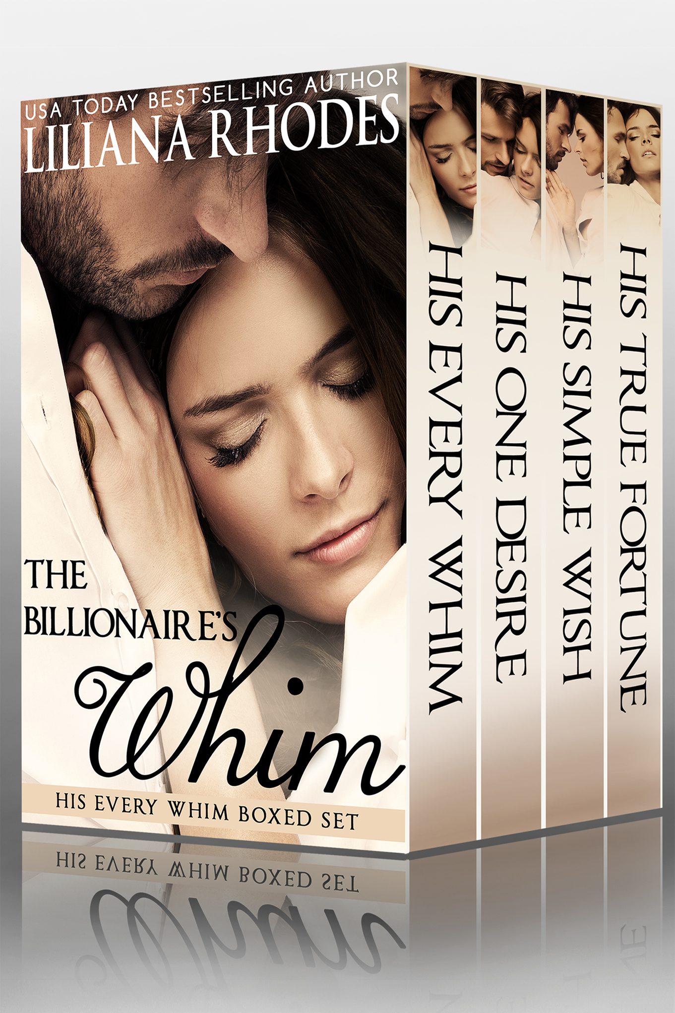 Liliana Rhodes - The Billionaire's Whim (His Every Whim Boxed Set, Parts 1-4)