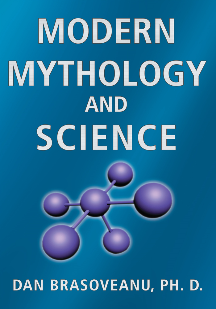 Modern Mythology and Science By: Dan Brasoveanu