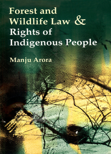 Fastest and Wildlife Law & Rights of Indigenous People