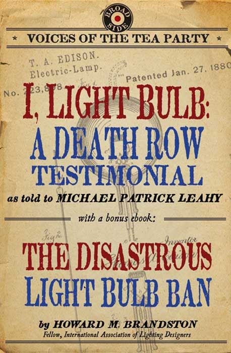 I, Light Bulb with Bonus eBook By: Howard M. Brandston,Michael Patrick Leahy