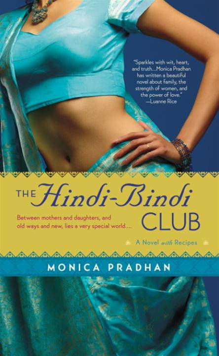 The Hindi-Bindi Club By: Monica Pradhan
