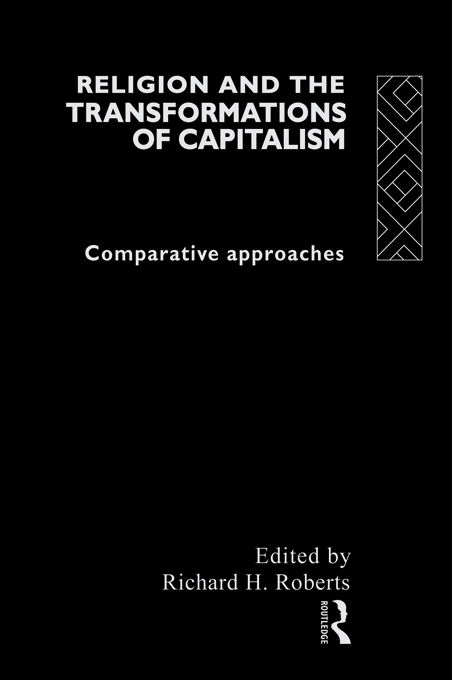 Religion and The Transformation of Capitalism Comparative Approaches