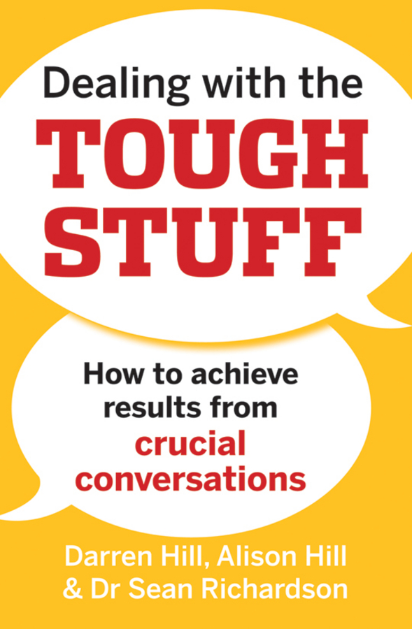 Dealing with the Tough Stuff By: Alison Hill,Darren Hill,Sean Richardson