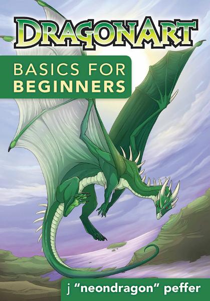DragonArt™ Basics for Beginners By: J NeonDragon
