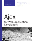 Ajax for Web Application Developers By: Kris Hadlock