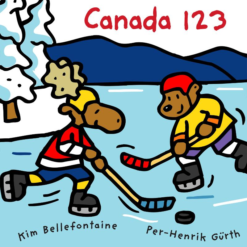 Canada 123 By: Kim Bellefontaine,Per-Henrik Gurth