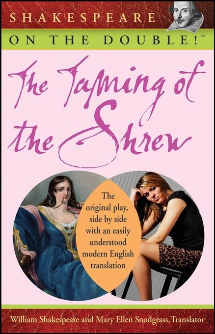 William Shakespeare - Shakespeare on the Double! The Taming of the Shrew