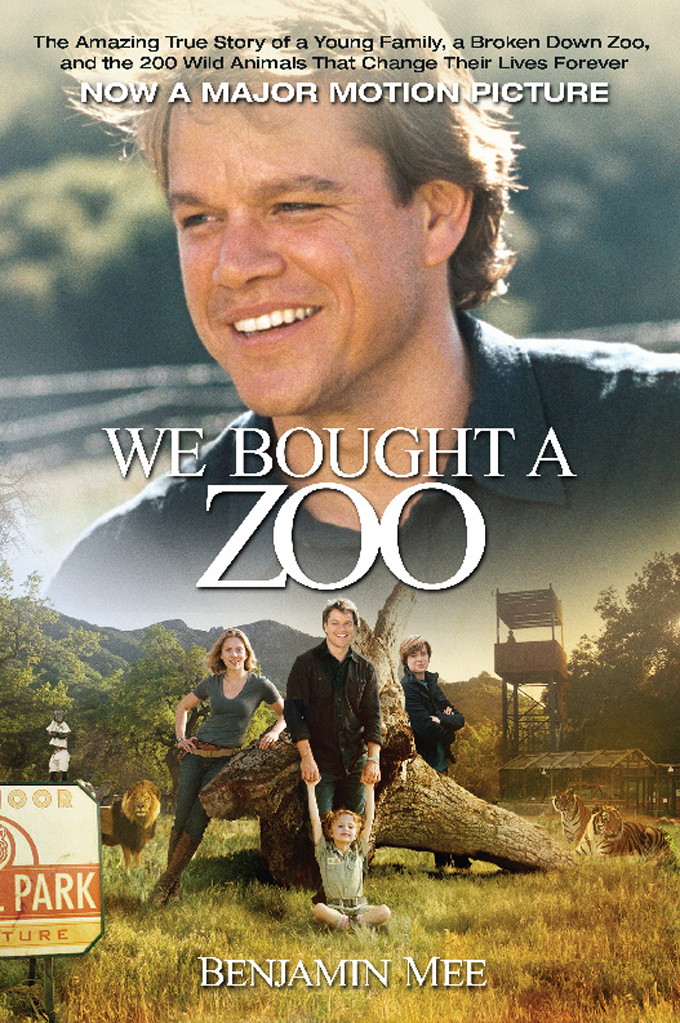 We Bought a Zoo By: Benjamin Mee