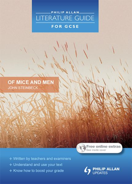 Philip Allan Literature Guide for GCSE: Of Mice and Men