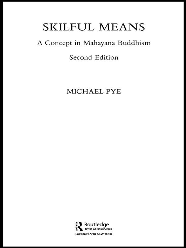 Skilful Means A Concept in Mahayana Buddhism
