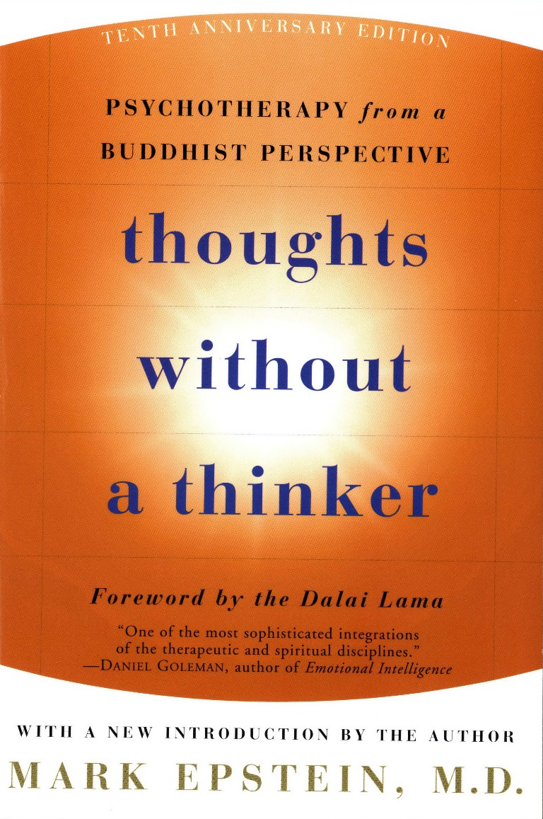 Thoughts Without A Thinker By: Mark Epstein