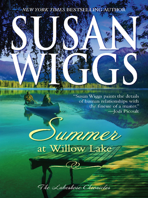 Summer at Willow Lake By: Susan Wiggs