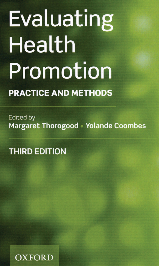 Evaluating Health Promotion: Practice and Methods