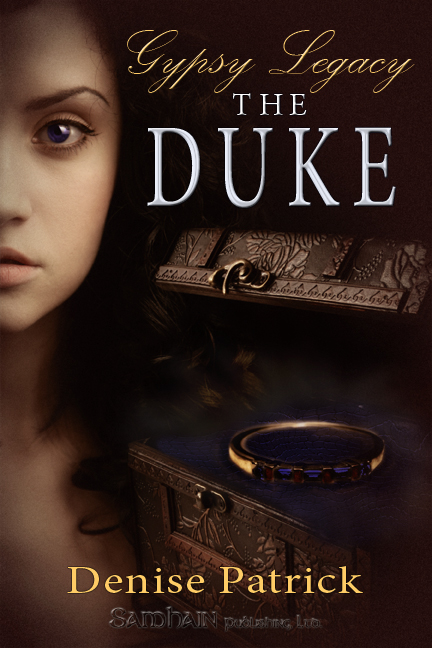 Gypsy Legacy: The Duke By: Denise Patrick