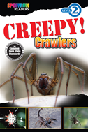 Creepy! Crawlers
