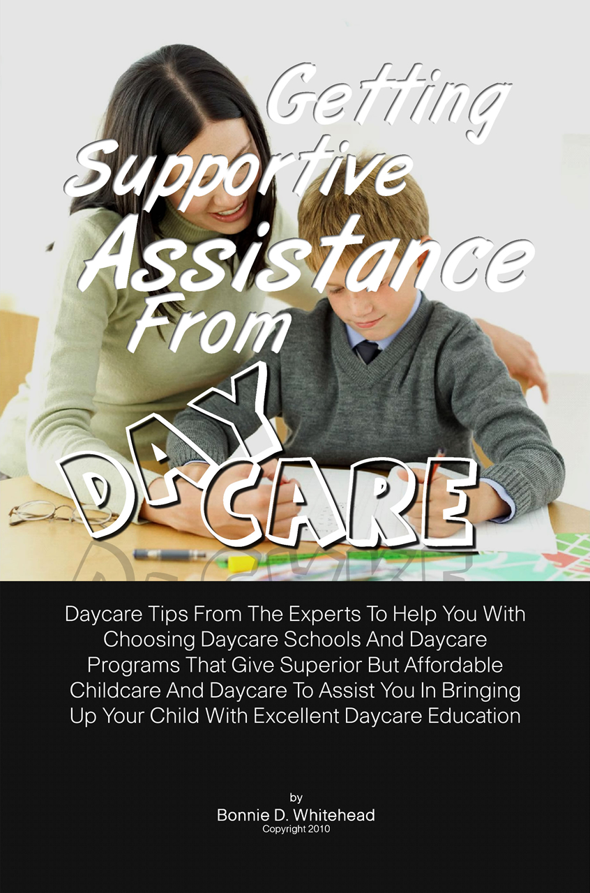 Getting Supportive Assistance From Daycare