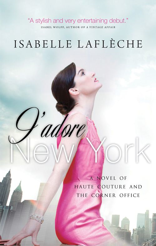 J'adore New York By: Isabel Lafleche